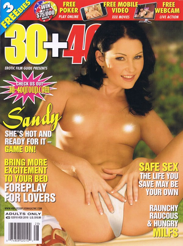 30+40 # 28, 2010 magazine back issue 30+40 magizine back copy 30 40 snady hot foreplay lovers safe sex raunchy raucous hungry milfs lucy anna lisa marissa