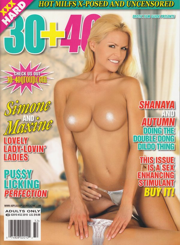 30+40 # 32, 2010 magazine back issue 30+40 magizine back copy hot milfs xposed and uncensored simone and maxines lovely lady lovin ladies pussy licking perfection