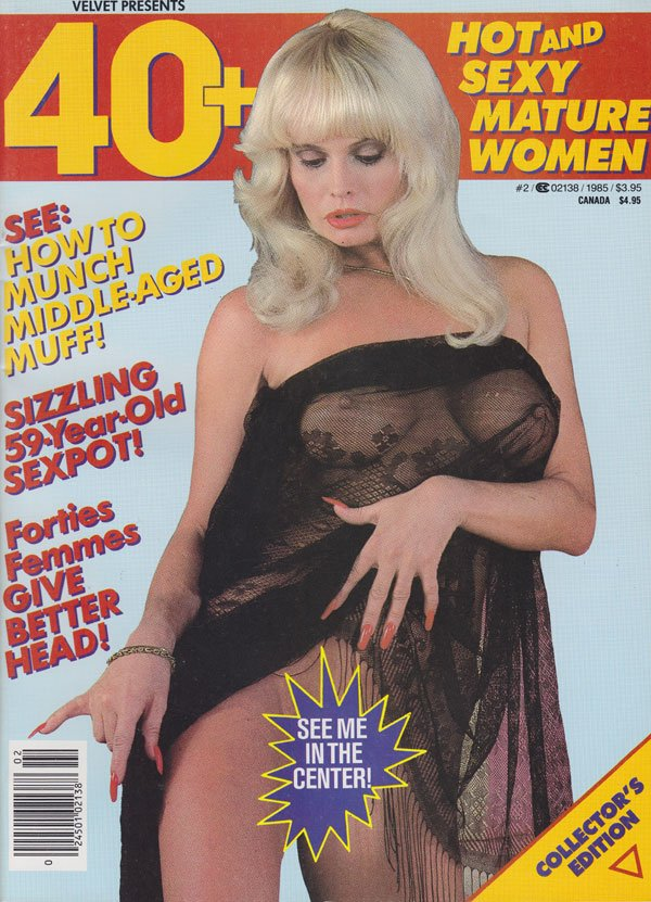 40+ # 2, 1985 magazine back issue 40+ magizine back copy 40+ magazine back issues 1985 hot horny housewives naked older more mature women nude 2nd issue ever