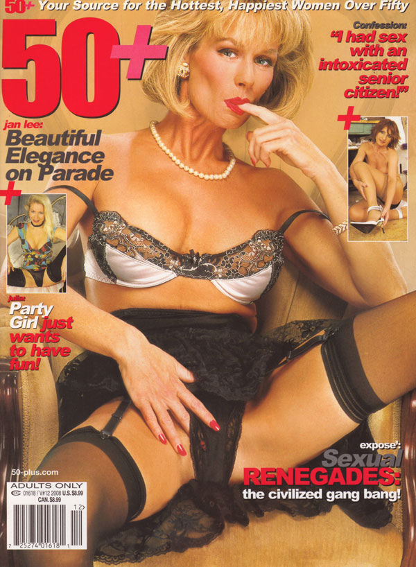 50+ Vol. 10 # 12 magazine back issue 50+ magizine back copy 50+ magazine 2008 back issues hottest women over 50 xxx explicit pictorials seniors fucking mature g
