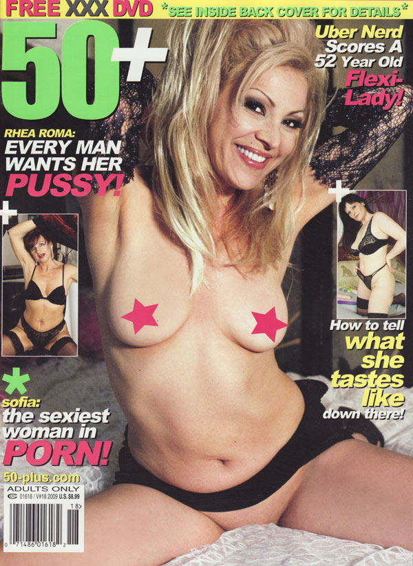 50+ # 18 - 2009 magazine back issue 50+ magizine back copy Uber Nerd scores Flexi Lady taste down there Rhea Roma pussy Porn sofia sexiest porn serenity marjor