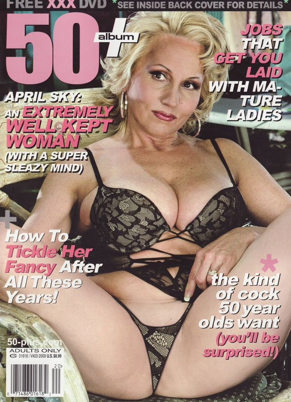 50+ # 20 - 2009 magazine back issue 50+ magizine back copy laid mature ladies wellkept woman sleazy tickle her fancy cock 50 year old surprised years superslez
