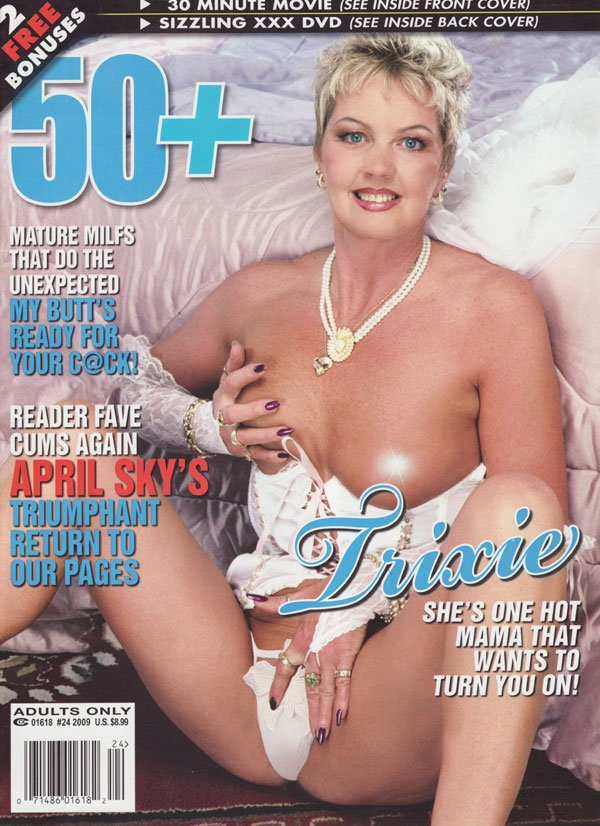 50+ # 24, 2009 magazine back issue 50+ magizine back copy mature milfs that do the unexpected my butt's ready for your cock reader fave cums again april sky's