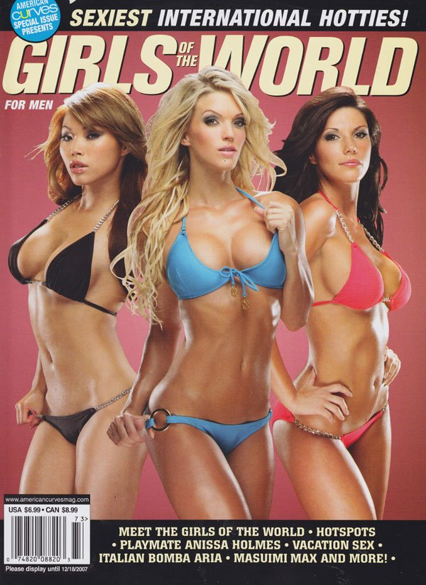 American Curves NSS Fall 2007 - Girls of the World magazine back issue American Curves Special magizine back copy american curves special issues girls of the world 2007 sexiest international hotties exotic steamy s
