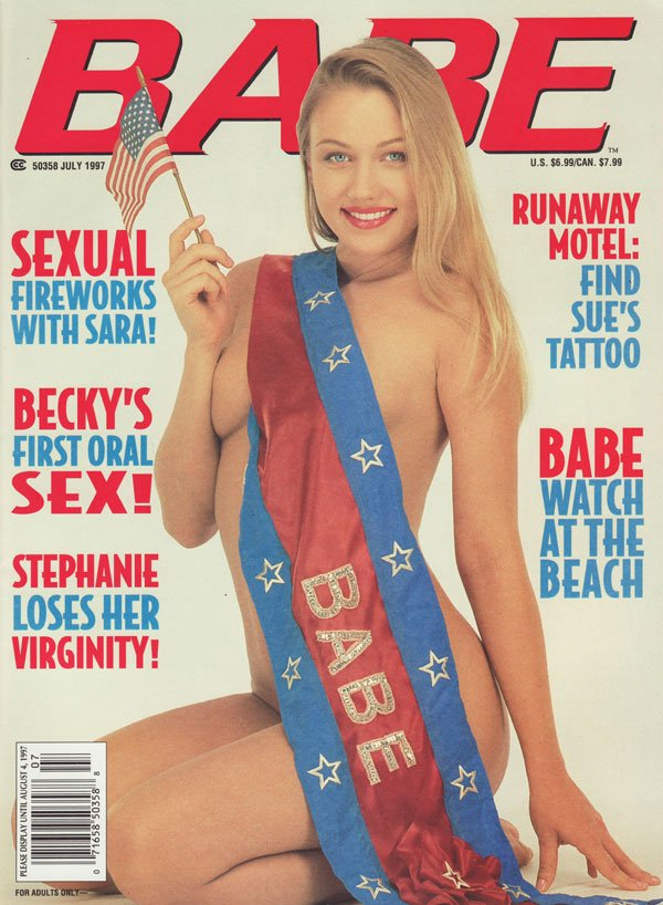 Babe July 1997 magazine back issue Babe magizine back copy babe magazine 1997 back issues xxx explicit nude pictorials independance day special erotic nudes hu