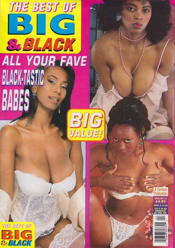 Best of Big & Black # 4 magazine back issue Best of Big & Black magizine back copy All your fave Black-tastic Babes. Bianca Bella Frankie Donna Alison Maxie Ethel Avonelle Jessie Luci