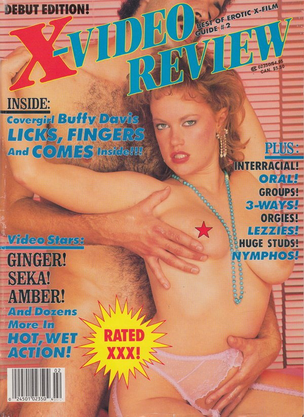 Best of Erotic X-Film Guide March 1987 - X-Video Review magazine back issue Best of Erotic X-Film Guide magizine back copy buffy davis licks fingers comes interracial oral groups three ways orgies lezzies huge studs nymphos