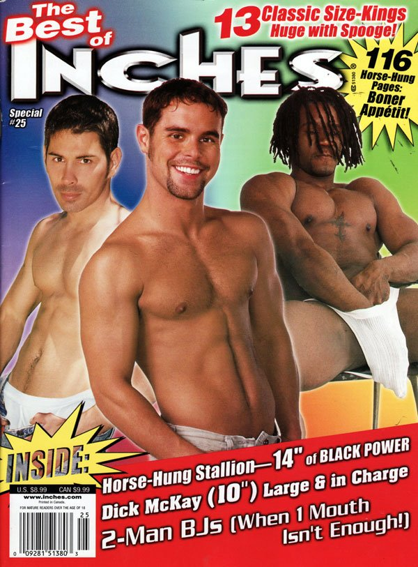 Best of Inches # 25 magazine back issue Best of Inches magizine back copy the best of inches magazine special #25, gay magazine featuring guys with huge cocks, nude guys, hot
