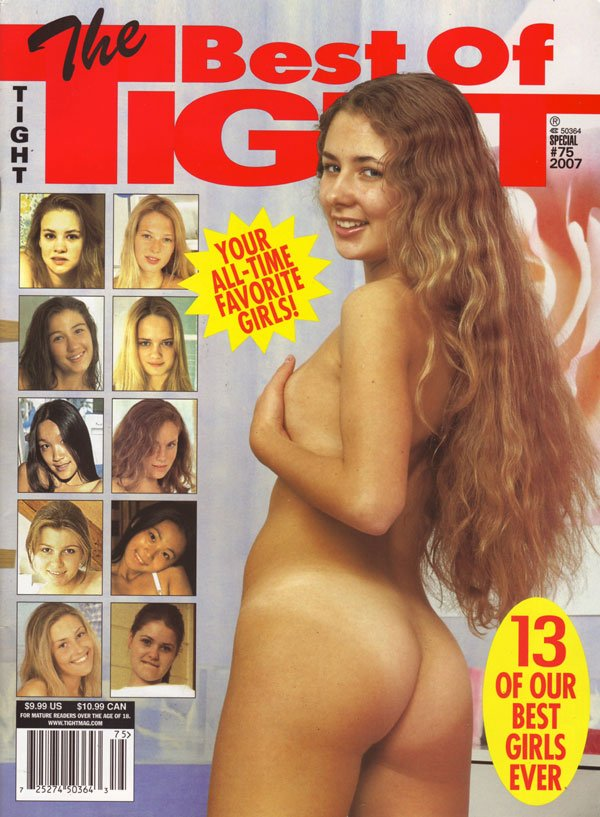 The Best of Tight # 75 - 2007 magazine back issue Best of Tight magizine back copy The Best of Tight Magazine Your all-time favorite girls naked best girls ever nude magazineissue sp#