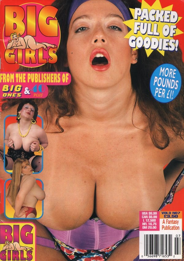 Big Girls Vol. 3 # 7 magazine back issue Big Girls magizine back copy Packed Full of Goodies,More Pounds Per Pound, bouncy, oral Sex, fetish, cowboy gear, horny hat