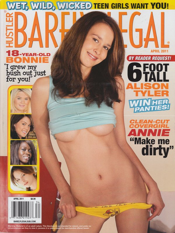 Barely Legal April 2011 magazine back issue Barely Legal magizine back copy 18 year ld bonnie grew out bush alyison tyler panties clean cut annie make me dirty wet wild wicked