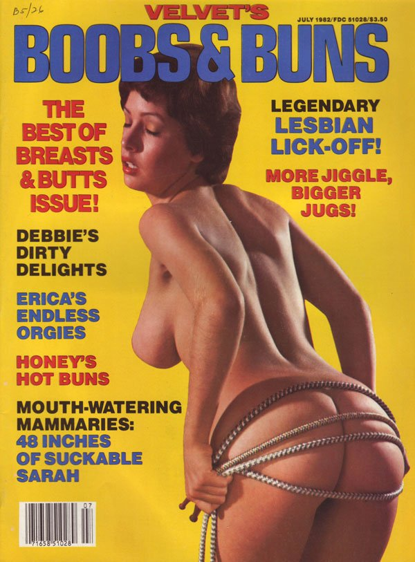 Boobs & Buns July 1982 magazine back issue Boobs & Buns magizine back copy velvets boobs & buns magazine 1982 issues breasts and butts dirty pics nude girls big jugs hot asses