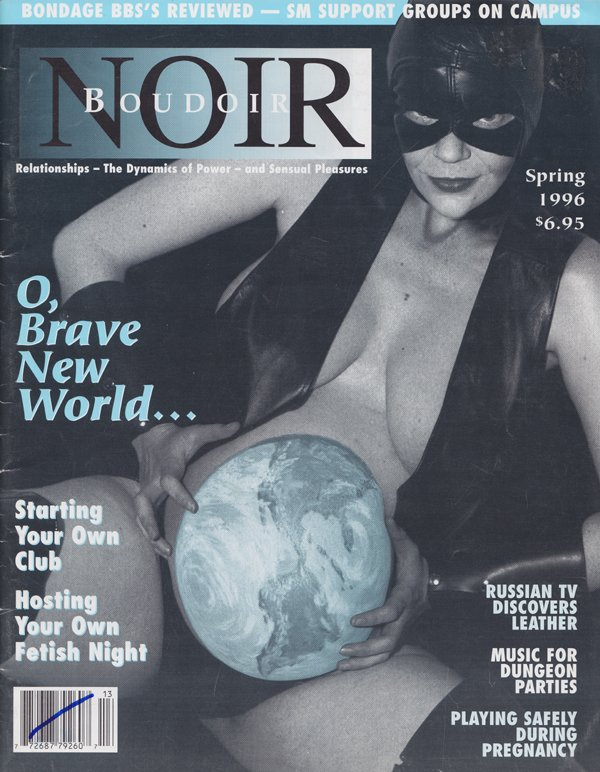 Boudoir Noir # 13 - Spring 1996 magazine back issue Boudoir Noir magizine back copy  Fetish Night,  Discovers Leather, Bondage BBS, SM Support Groups on Campus, Dungeons