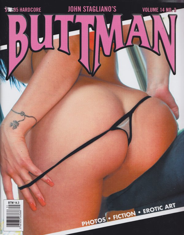 Buttman Vol. 14 # 3 magazine back issue Buttman magizine back copy Big butt,luscious,sexy asses,rounded,firm,buttfuck,erotic art,hardcore,Liza del Sierra,Gape Me