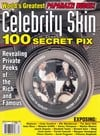 celebrity skin magazine 1998 back issues 100 secre pix of celebs nipslips topless movie stils privat Magazine Back Copies Magizines Mags