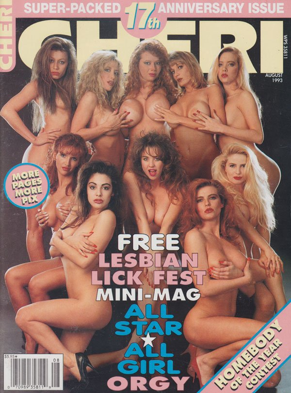 Cheri August 1993 magazine back issue Cheri magizine back copy cheri magazine 17th anniversary issue 1993 lesbian lick-fest orgies naughty girls kinky hardcore pix