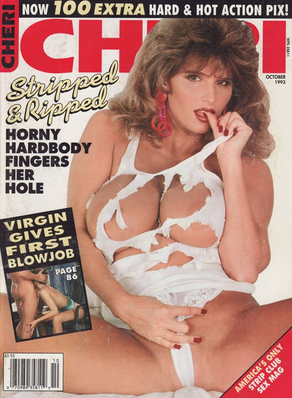 Cheri October 1993 magazine back issue Cheri magizine back copy now 100 extra hard and hot action pix america's only strip club sex mag stripped and ripped horny ha