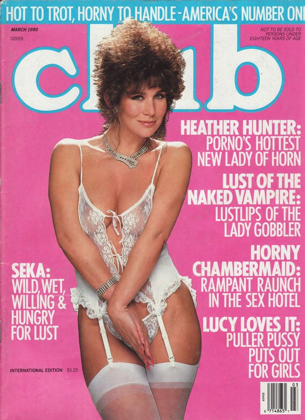Club March 1990 magazine back issue Club magizine back copy heather hunter lust of th naked vampire horny chambermaid lucy loves it seka lina lusardi jan joanie