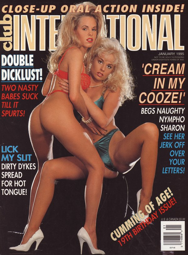 Club International January 1995 magazine back issue Club International magizine back copy club international oral dick lust nasty babes suck spurts lick slit dykes spread tongue cream cooze
