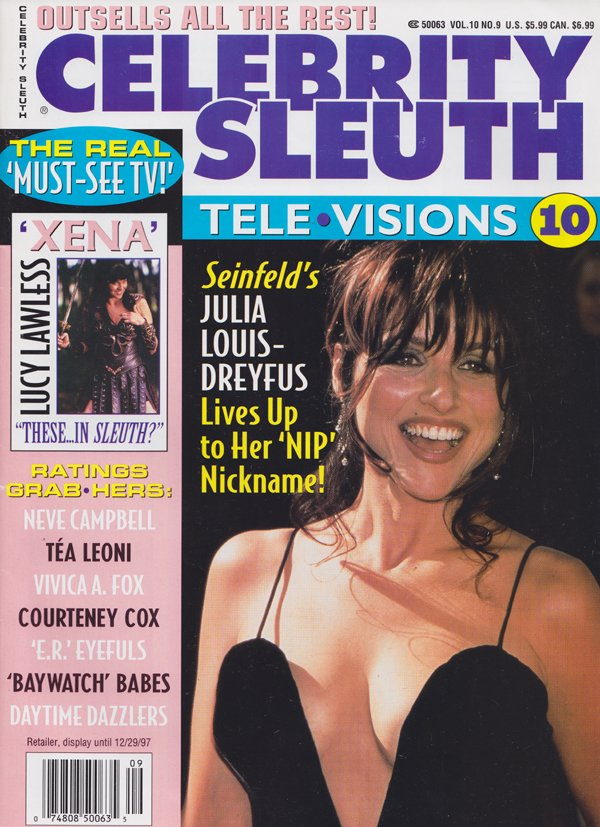 Celebrity Sleuth Vol. 10 # 9 magazine back issue Celebrity Sleuth by Volume magizine back copy Julia Louis-Dreyfus,Real Must-See TV,Lucy Lawless 'Xena',Neve Campbell,Daytime Dazzlers,baywatch