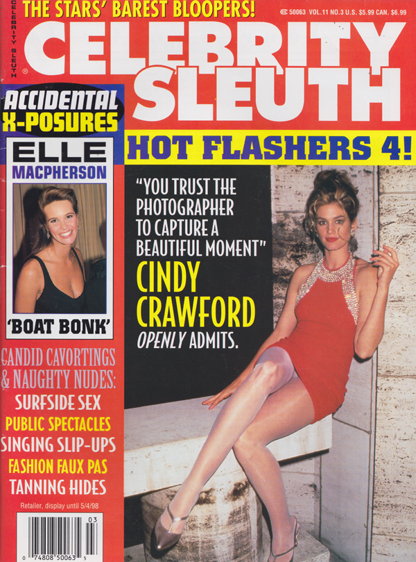 Celebrity Sleuth Vol. 11 # 3 magazine back issue Celebrity Sleuth by Volume magizine back copy Accidental X-Posures,Stars' Barest Bloopers,Elle McPherson,Cindy Crawford, Naughty Nudes,faux pas