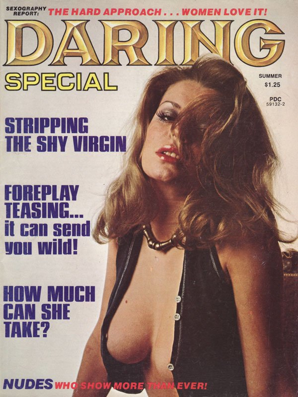 Daring Summer 1975 magazine back issue Daring magizine back copy the hard approach women love it stripping th shy virgin foreplay teasing it can send you wild how mu