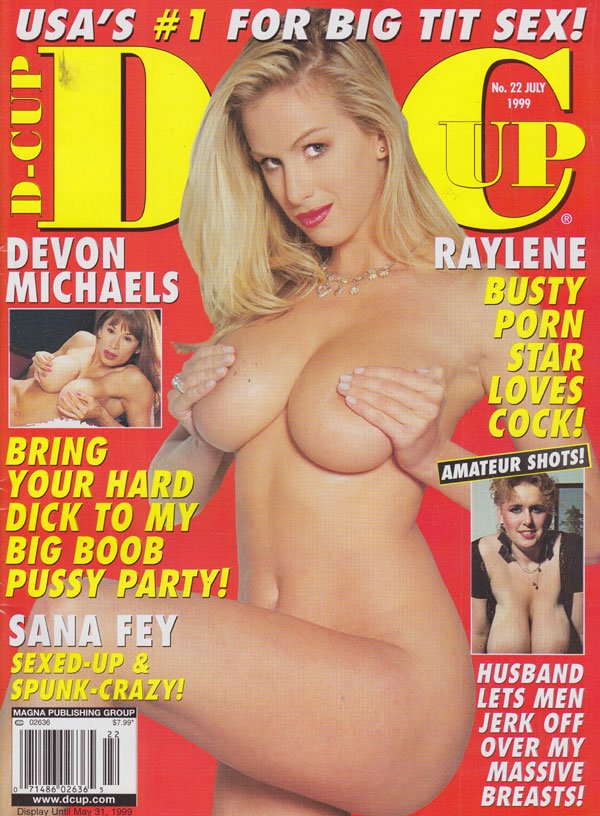 D-Cup # 22 - July 1999 magazine back issue D-Cup magizine back copy d-cup magazine 1999 back issues hot curvy ladies big tit sex mag explicit busty pornstars spread wid