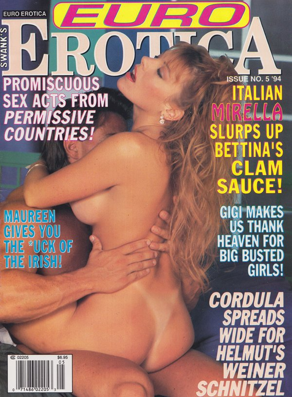 Swank's Euro Erotica # 5, 1994 magazine back issue Swank Euro Erotica magizine back copy Promiscuous Sex Acts,Permissive Countries,  Big Busted Girls, Spreads Wide, the -uck of the irish