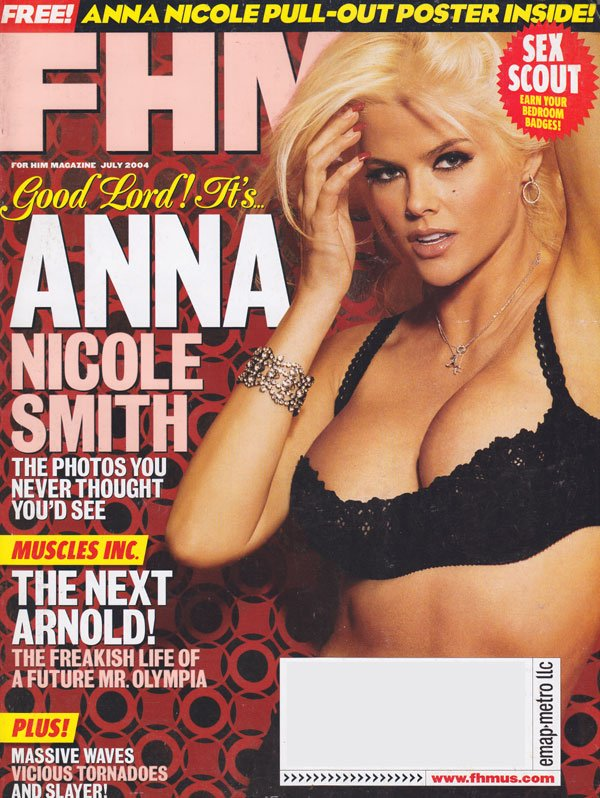 FHM # 46 - July 2004 magazine back issue FHM (For Him Magazine) magizine back copy fhm magazine back issues 2004 anna nicole smith covergirl muscles fitness tips sports info interview