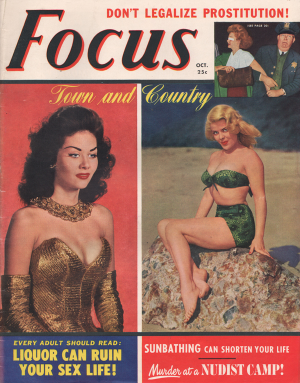 Focus October 1950 magazine back issue Focus magizine back copy Legalize Prostitution,Liquor Can Ruin Your Sex Life,ugly face of crime,BEST SHOD GAL,FLYING SAUCERS