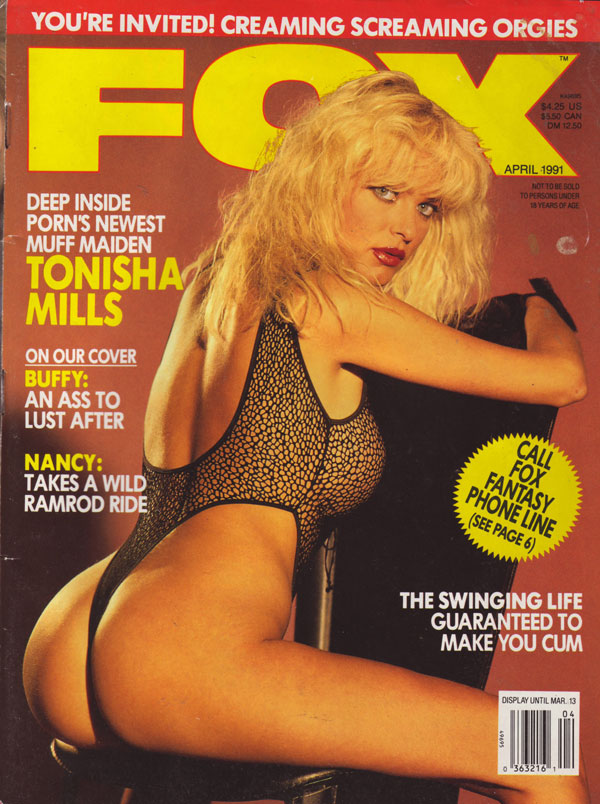Fox April 1991 magazine back issue Fox magizine back copy Fox magazine April 1991 issue, Deep Inside Porn's Newest Muff Maiden, Buffy Cover Girl, Nancy Takes