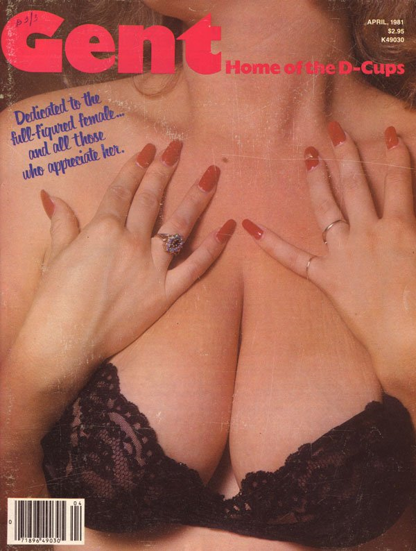 Gent April 1981 magazine back issue Gent magizine back copy gent magazine for men xxx porn pics back issues gent april 1981 home of the dcups huge tits boobs ju