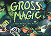 Gross Magic, Made by Hank Panky Toys truly revolting magic