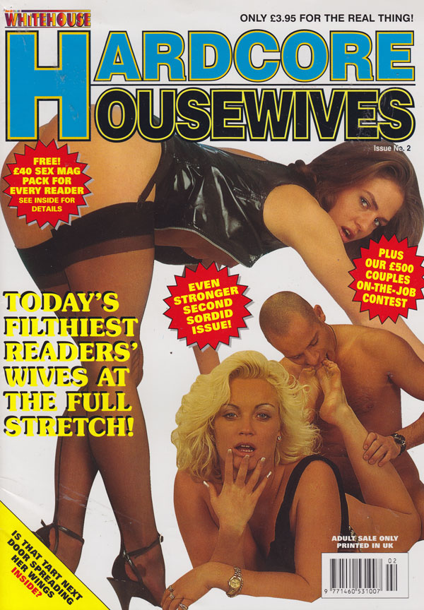Whitehouse Hardcore Housewives # 2 magazine back issue Hardcore Housewives magizine back copy hardcore housewives back issues 1997 explicit fetish porn pix naughty moms milfs dirty pictorials fi
