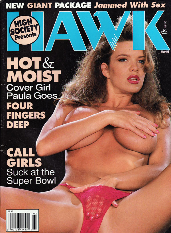 Hawk March 1993 magazine back issue Hawk magizine back copy high society presents hawk magazine, hot sexy nude girls, sexy nude girls, posing, jammed with sex,