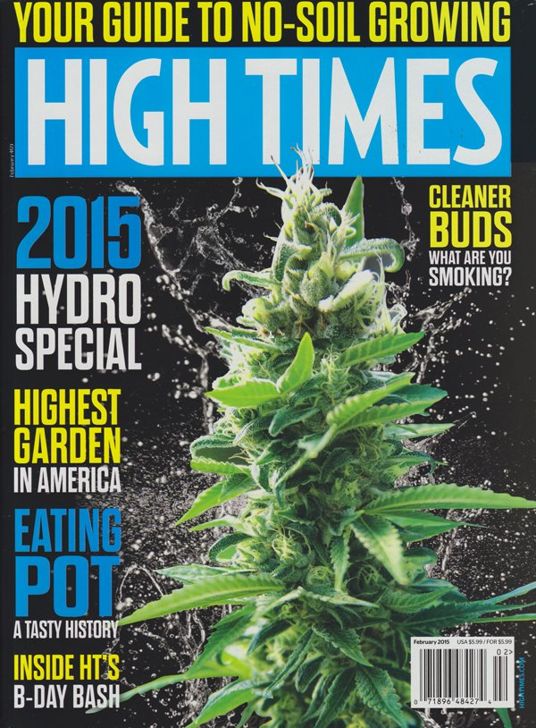 High Times February 2015 magazine back issue High Times magizine back copy