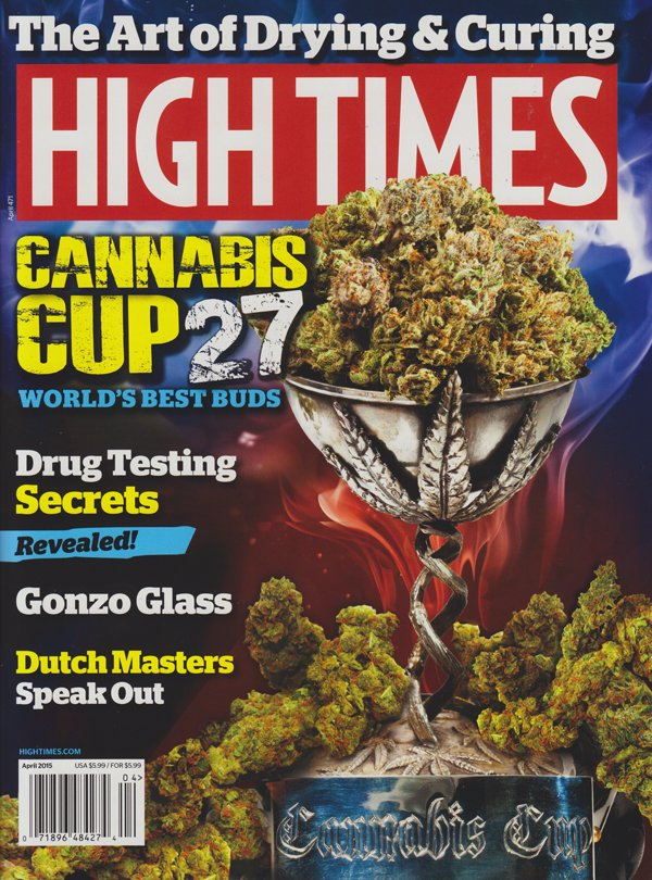 High Times April 2015 magazine back issue High Times magizine back copy