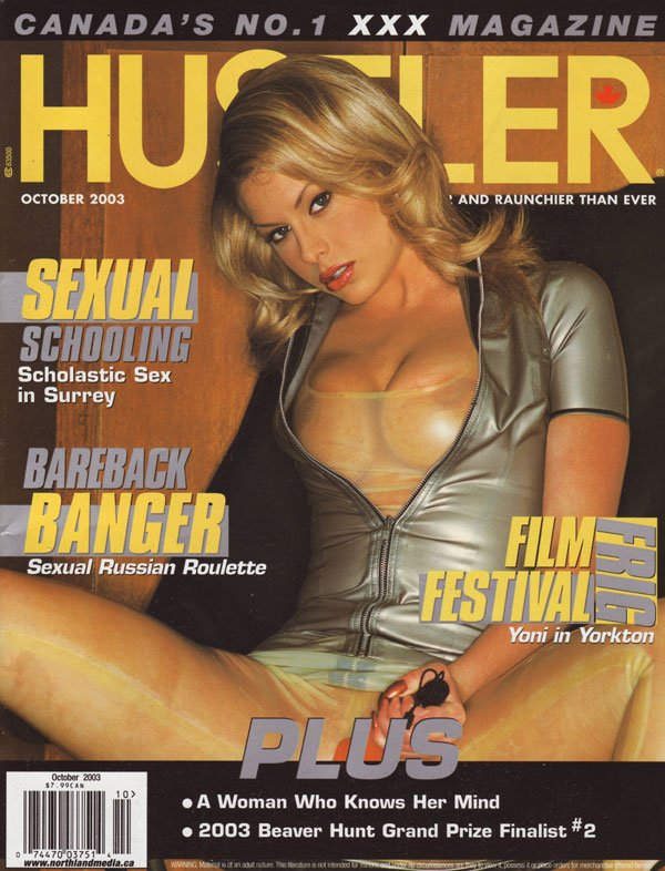 Hustler Canada October 2003 magazine back issue Hustler Canada magizine back copy canada hustler mag porn hot naked girls xxx porn pics beaver hunt explicit pix sex girl on girl lez