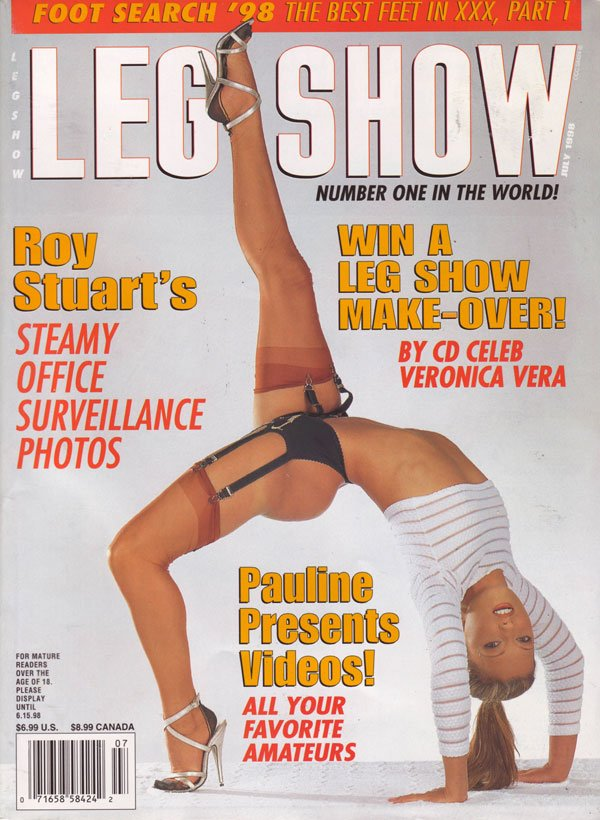Leg Show July 1998 magazine back issue Leg Show magizine back copy leg fetish foot pics magazine leg show hot naked girls nude photos xxx explicit nude pics amateurs