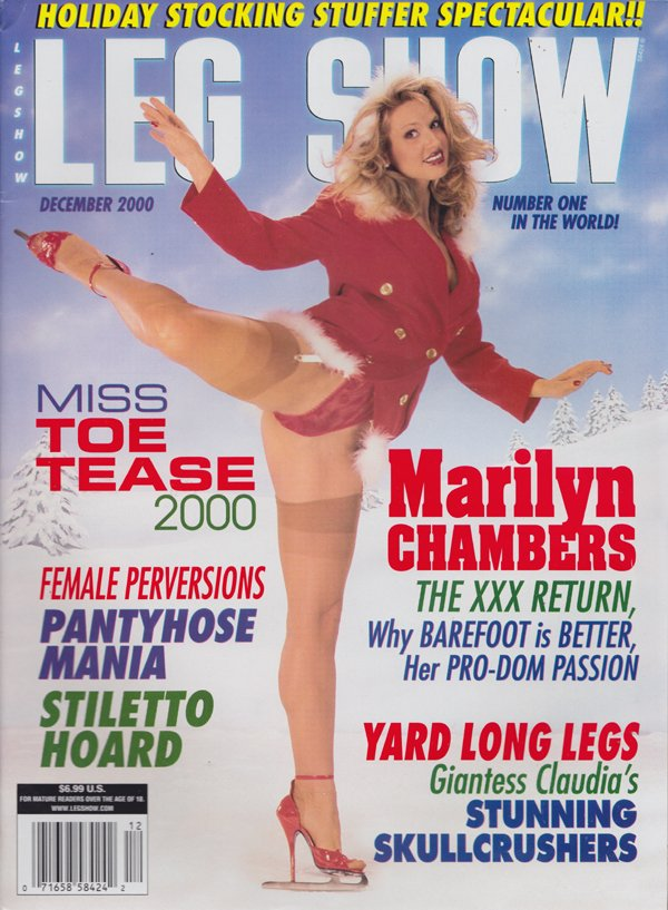 Leg Show December 2000 magazine back issue Leg Show magizine back copy Marilyn Chambers, XXX, Stocking Stuffer,Yard Long Legs,Giantess Claudia,Female Perversions,barefoot