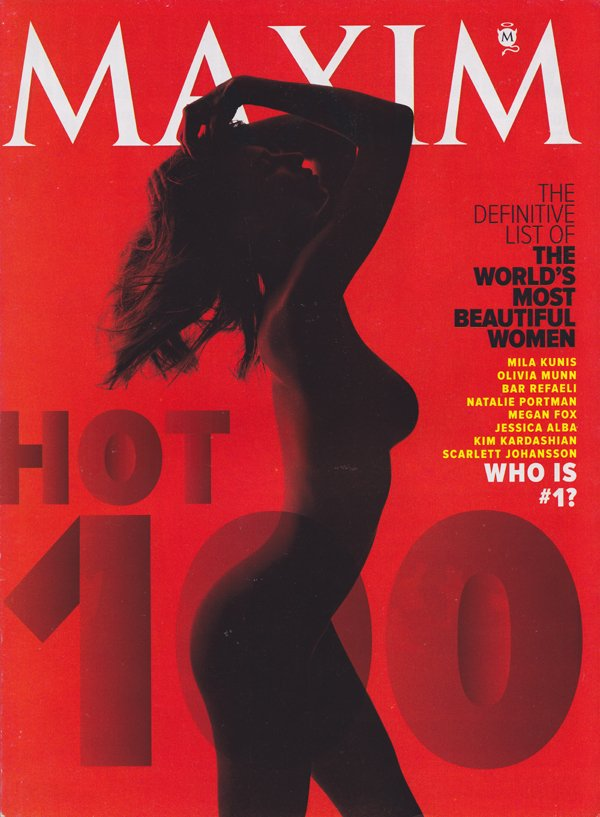 Maxim magazine Submit, Most Beautiful Women in the World, Bullets! Fists! Slapstick, pro-pot, the hangover part 11