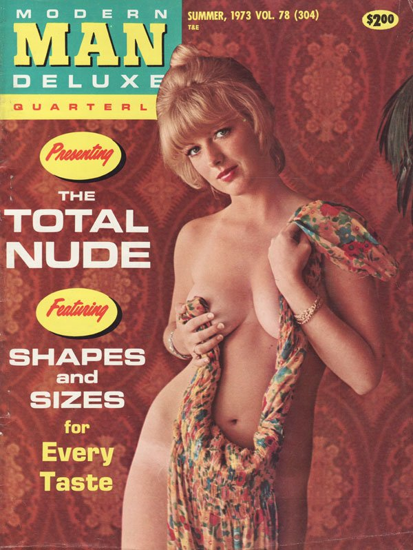 Modern Man Summer 1973 magazine back issue Modern Man magizine back copy the total nude shapes and sizes for every taste irene rogan terri justin mila holstrum cynthia laure