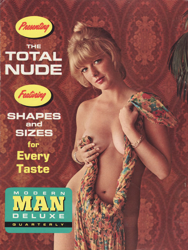 Modern Man magazine the total nude shapes and sizes for every taste irene rogan terri justin mila holstrum cynthia laure