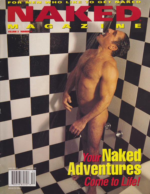 Naked Magazine Vol. 2 # 5 magazine back issue Naked Magazine magizine back copy For Men who like to get naked. You naked adventures come to life. Naked Club News Naked Experiences