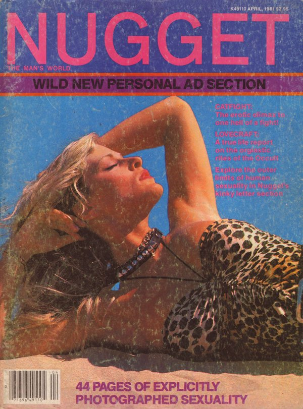 Nugget April 1981 magazine back issue Nugget magizine back copy nugget 44 pages of explicitly photographed sexuality catfight eroticclimax hellofafight lovecraft or