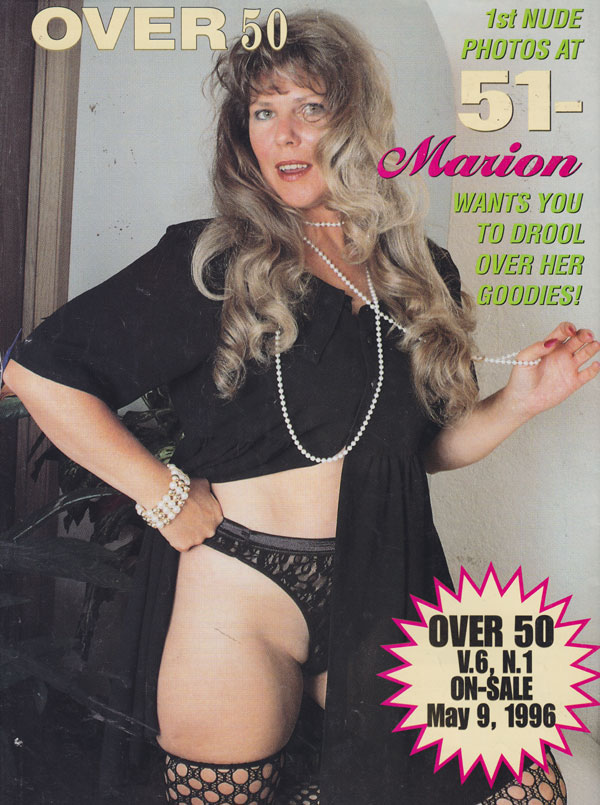 Over 50 magazine over 50 magazine back issues 1996 75 year old granny porn senior babes explicit pictorials naughty g