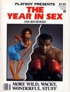 playboy persents the year in sex, 1988 reviewed, moer wild wacky wonderful stuff from news stand spe Magazine Back Copies Magizines Mags
