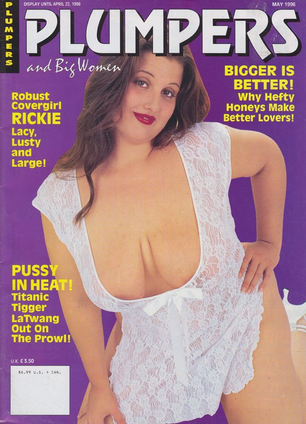 Plumpers May 1996 magazine back issue Plumpers and Big Women magizine back copy plumpers and big women magazine 96 back issues robust sexy women nude explicit curvy babes spread wi