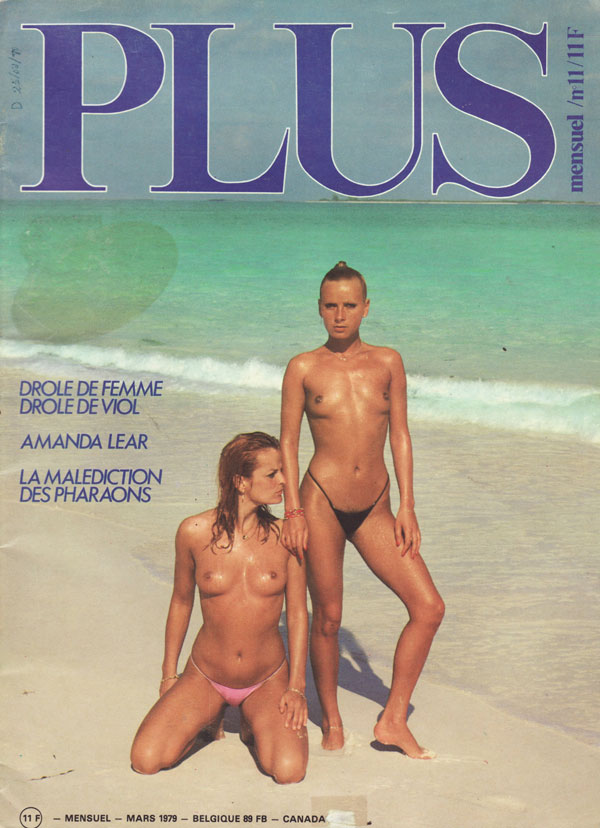 Plus # 11 - Mars 1979 magazine back issue Plus magizine back copy plus revue francaise issues 1979 mars amanda lear femmes nues xxx sexy filles french porno mag plus