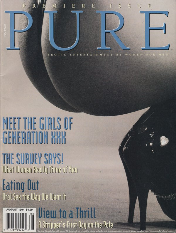 Pure # 1, August 1994 magazine back issue Pure magizine back copy girls of generation xxx the survey says what wmen really think of men eating out oral sex the way we